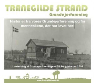 Tranegildestrand Grundejerforening igennem 70 år